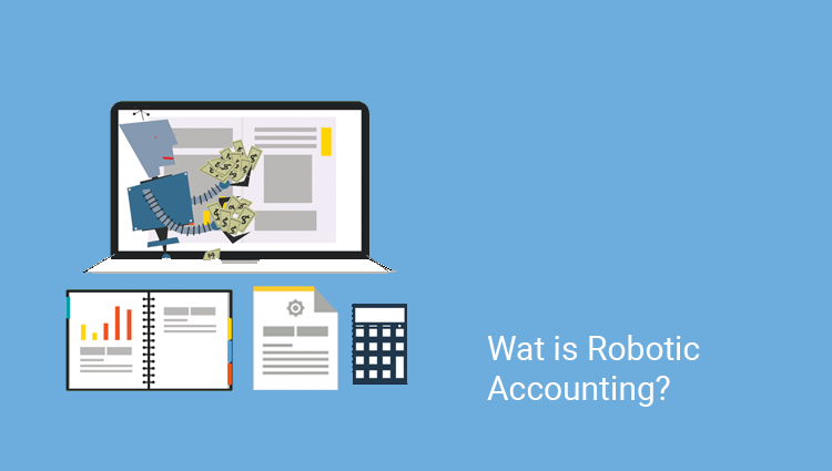 Wat is Robotic Accounting?